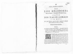Brief on behalf the Municipal Government of the village and district of Solivella versus Juan de Llorach y de Moxó, concerning the sale to the King of defendant's rights to administer the civil and criminal jurisdictions in said village of Solivella.  [September 24, 1731].
