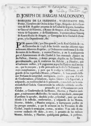 Order of December 12, 1748 issued by José de Bargas Maldonado, Marquis of La Fresnada, Viscount of Fresno, a Knight of the Order of Santiago and Commissioner of the city of Zaragoza, concerning the preservation of forests and plantations.
