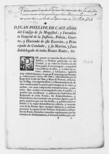 Order of September 20, 1764 issued by Juan Felipe de Castaños, a member of the Royal Council of His Majesty and General Intendant of Justice, Police, War and Treasury Departments of the Princedom of Catalonia to prevent smuggling of salt, tobacco, cocoa and other commodities subject to payment of royal taxes.