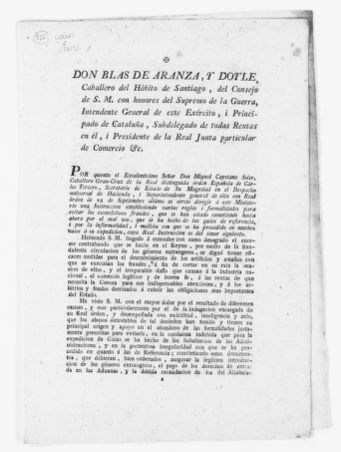 Order of December 10, 1804 issued by Blas Aranza Doyle, a Knight of the Order of Santiago, a member of the Royal Council and Intendentant General of the Princedom of Catalonia to prevent the smuggling of goods.