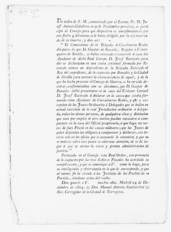 Order of December 24, 1805 issued by the military council admonishing Gaspar de Boxadós, Governor of Sevilla, for failing to appear before the military  court as ordered by José Escovedo, Lieutenant General of the city of Sevilla.