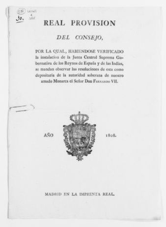 Order of September 26, 1808 issued in Aranjuez, Spain, by king Fernando VII, creating the Assembly General of Government [Junta Central Suprema Gubernativa de los Reinos de España y de las Indias] as the legal representative of the Spanish Crown. [Contains approval to the above order given by the Royal Council].