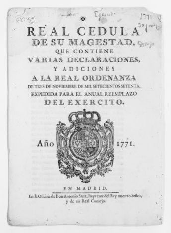 Royal Order of June 31, 1771 issued by King Carlos III, implementing another Royal Order of November 3, 1770, concerning the annual replacement of soldiers in the Royal Armies.