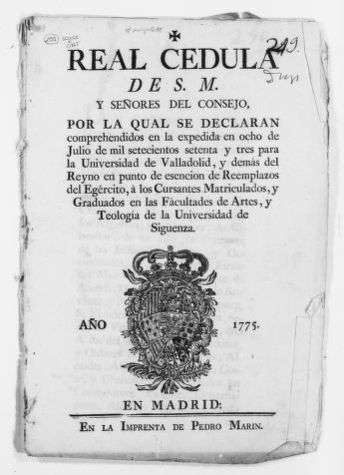 Royal Order of March 21, 1775 issued by King Carlos III exempting students registered in several universities from serving in the Royal Armies as established in Royal Order of July 8, 1773.