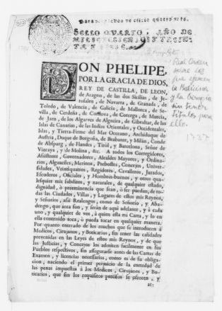Royal Order of November 21, 1737 issued by King Felipe V, punishing those who practice medicine without a license.