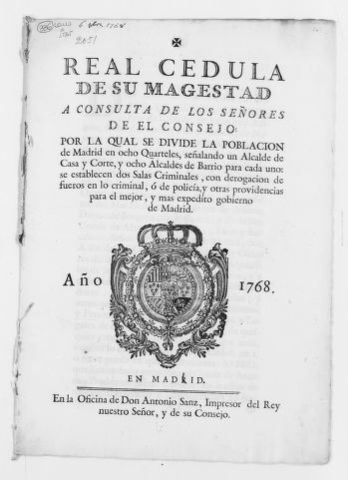 "Royal Order of October 6, 1768 issued by King Carlos III dividing the population of the city of Madrid in eight districts [i.e. ""cuarteles""] and appointing several officers to administer said districts."