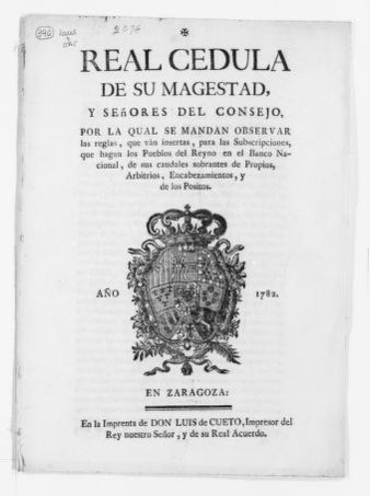 Royal Order of August 27, 1782 issued by King Carlos III concerning the investment by the cities and towns of the Kingdom of their budgetary surplus in the purchase of stock for the creation of a bank known as the National Bank.