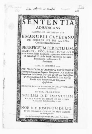 Judgment of December 20, 1704 issued by Domingo Fogueres on behalf of Manuel Cayetano de Ferrer y de Llupía, a Canon of the See of Girona, in the case against José de Rius y de Falquera, a Canon of the See of Barcelona, concerning certain ecclesiastical privileges.