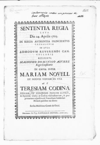 Royal Judgment of April 24, 1705 issued by Domingo Aguirre on behalf Teresa Codina, a widow, the spouses Pablo and Ines Lluscá Codina and Francisco Sembesart in the case against María Novell Nogués, a widow, concerning a monetary debt.