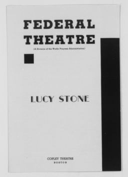 Blackwell Family Papers: Lucy Stone Papers, 1759-1960; Subject File, 1853-1960; Lucy Stone, a Chronicle Play, by Maud Wood Park, circa 1938; Announcements and programs