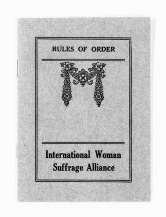 National American Woman Suffrage Association Records: Subject File, 1851-1953; International Woman Suffrage Alliance; Printed matter; 8 of 9