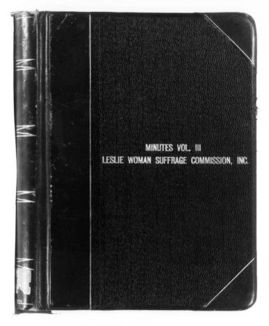 National American Woman Suffrage Association Records: Subject File, 1851-1953; Leslie Woman Suffrage Commission; Minutes; 3 of 3