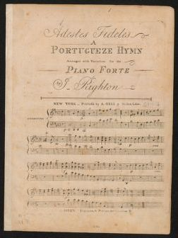 Adestes fideles a Portugueze hymn, arranged with variations for the piano forte