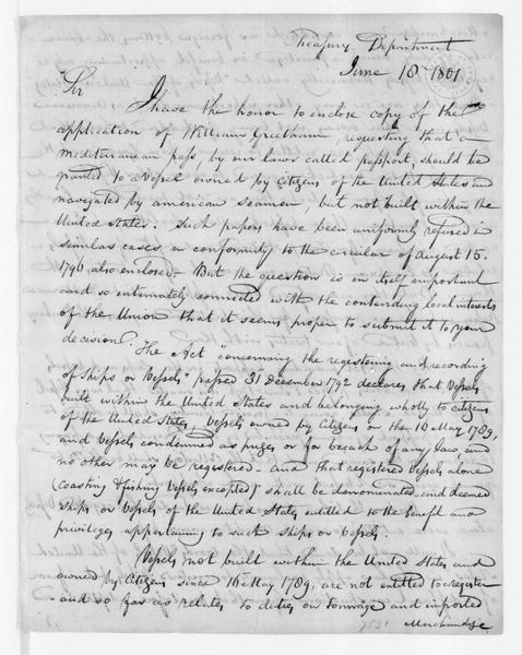 Albert Gallatin to Thomas Jefferson, June 18, 1801. enclosed in T. Jefferson to Madison 6/20/1801.