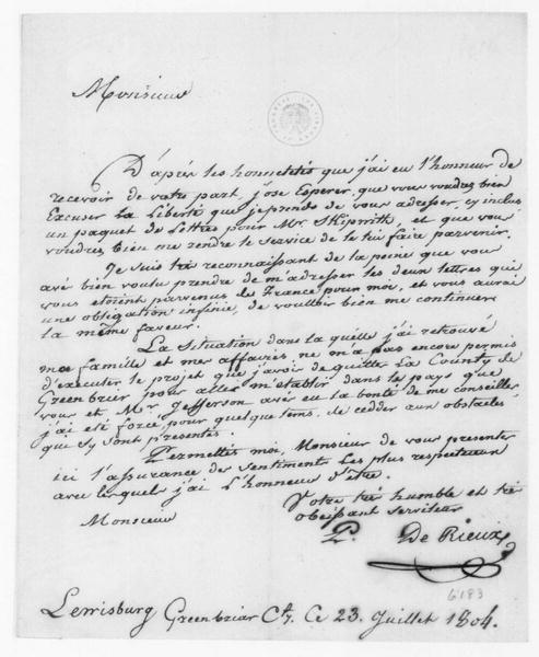Justin Pierre Plumard de Rieux (Derieux) to James Madison, July 23, 1804. In French.