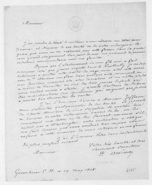 Justin Pierre Plumard de Rieux (Derieux) to James Madison, May 19, 1805. In French.