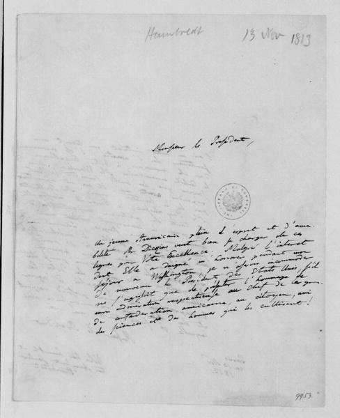 Baron Humboldt to James Madison, November 13, 1813. In French.