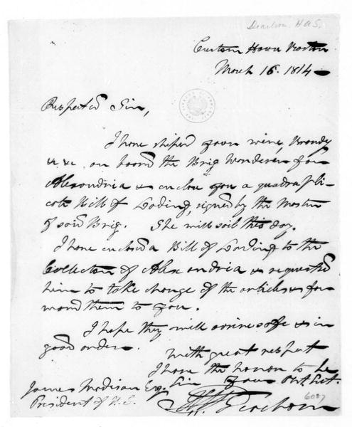 Henry Alexander Scammell Dearborn to James Madison, March 16, 1814.