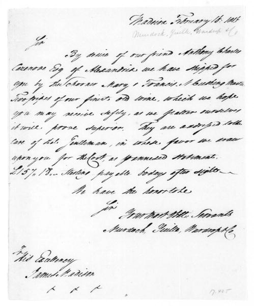Murdock, Yuille, Wardrop & Co to James Madison, February 16, 1816.