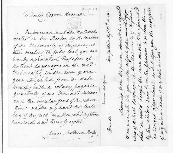 "James Madison to Gessner Harrison, August 10, 1828. Recipients name is misspelled as ""Gesner Harrison""."