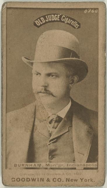 [Watch Burnham, Indianapolis Hoosiers, baseball card portrait]