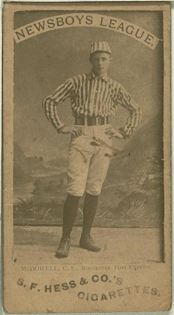 [McDowell, Rochester Post Express, baseball card portrait]