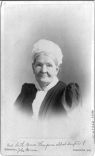 Ruth Brown Thompson, eldest daughter of John Brown