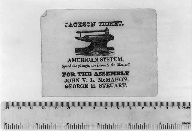 Jackson ticket. American system. Speed the plough, the loom & the mattock