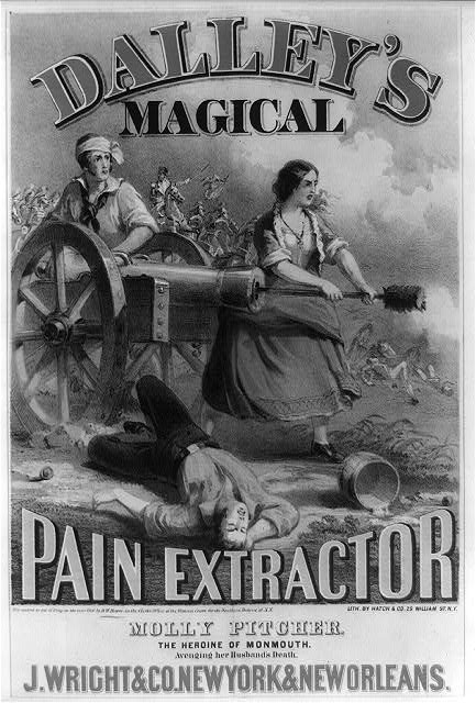 Dalley's magical pain extractor Molly Pitcher. The heroine of Monmouth. Avenging her husband's death. J. Wright & Co. ... c1860