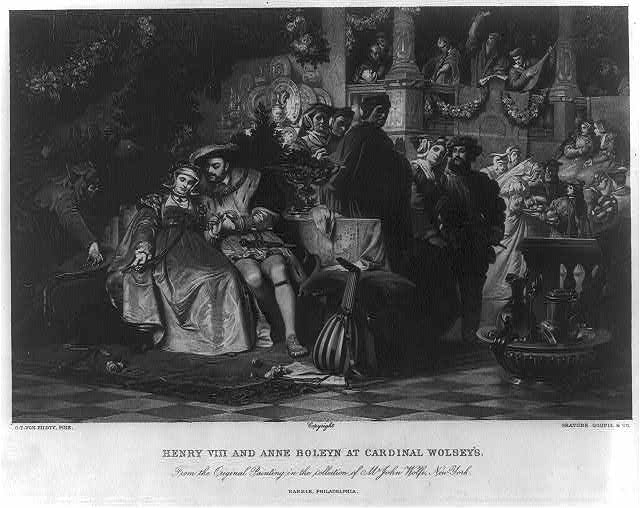Henry VIII and Anne Boleyn at Cardinal Wolsey's - from the original painting in the collection of Mr. John Wolfe, New York