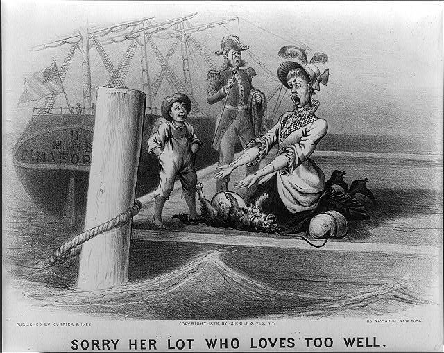 """Sorry her lot who loves too well."" Pinafore"