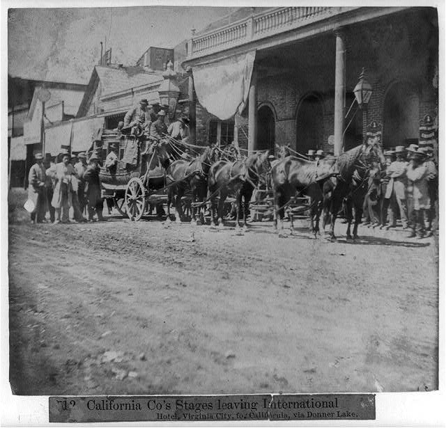 California Co.'s stages leaving International Hotel, Virginia City, for California via Donner Lake
