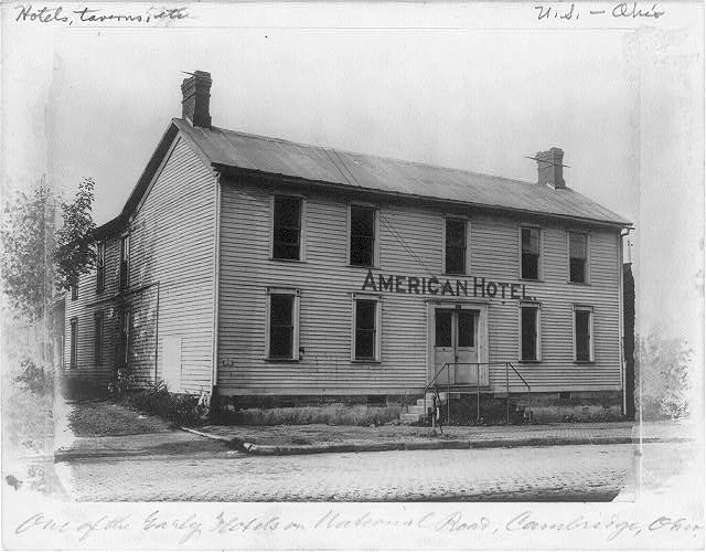 One of the early hotels on National Road, Cambridge, Ohio
