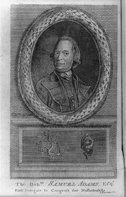 The honble. Samuel Adams, esqr. First delegate to Congress for Massachusetts /