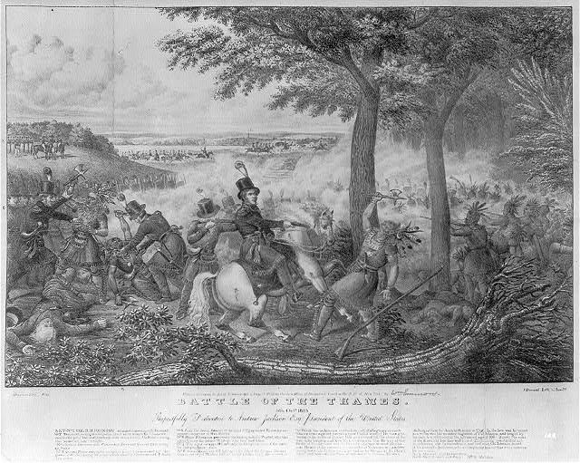 Battle of the Thames. Respectfully dedicated to Andrew Jackson Esq. President of the United States