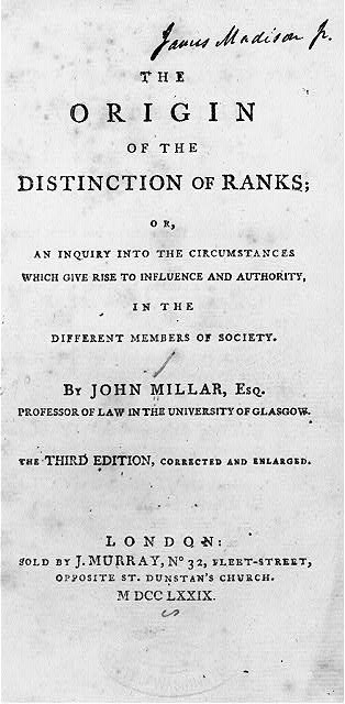 Title page, with James Madison signature, of John Millar, The Origin of the Distinction of Ranks (London, 1779)