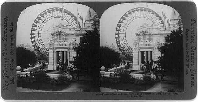 Ferris wheel and corner of California State Building, World's Fair, St. Louis, Mo.