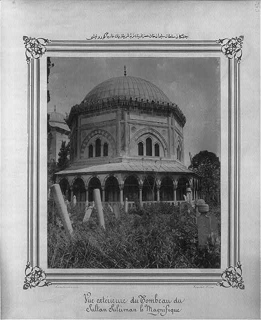 [Exterior view of the Mausoleum of Sultan Süleyman]