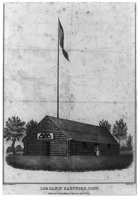 Log cabin, Hartford, Conn., dedicated to Gen. William H. Harrison, July 4th, 1840