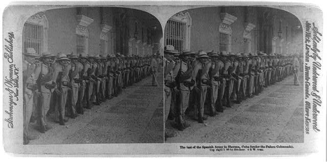 The last of the Spanish army in Havana, Cuba (under the palace colonnade)