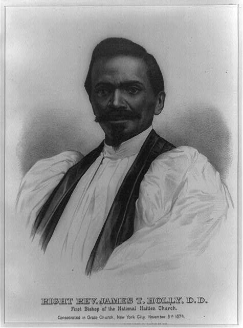Right Rev. James T. Holly, D.D., first bishop of the National Haitien Church