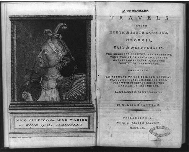 [Frontispiece portrait of Mico Chlucco, the Long Warrior, or King of the Seminoles and title page of Travels through North & South Carolina]