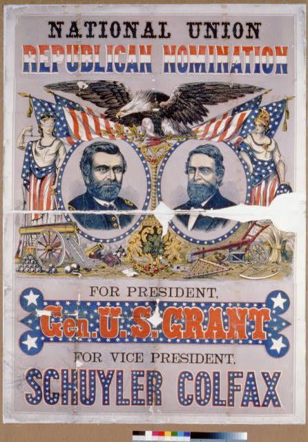 National Union Republican nomination. For president Gen. U.S. Grant. For vice president, Schuyler Colfax