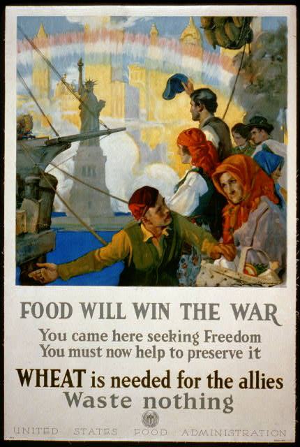 Food will win the war - You came here seeking freedom, now you must help to preserve it -  Wheat is needed for the allies - waste nothing