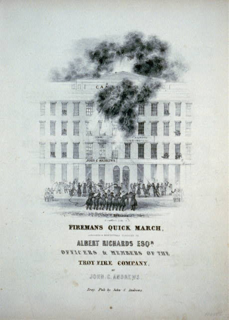 Fireman's quick march: Composed & respectfully dedicated to Albert Richards Esqr. Officers & members of the Troy Fire Company, by John C. Adrews