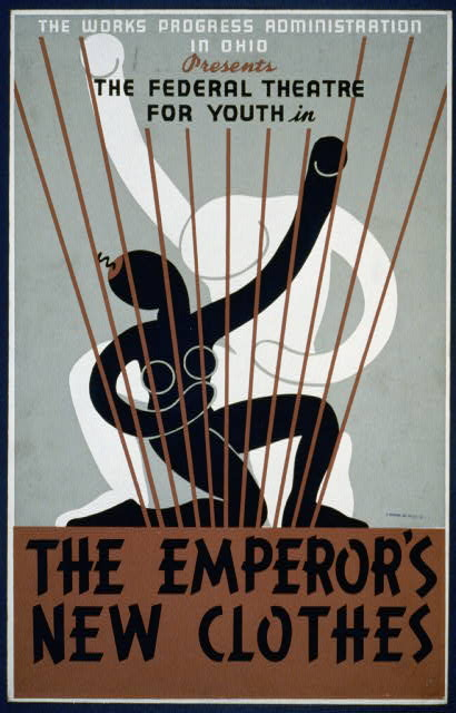 "The Works Progress Administration in Ohio presents The Federal Theatre for Youth in ""The emperor's new clothes"""
