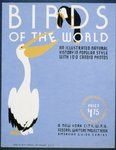 Birds of the world An illustrated natural history in popular style with 100 candid photos : A New York City, W.P.A. Federal Writers' Project book : American guide series.
