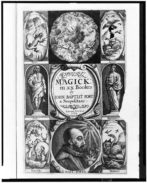 "[Title page and frontispiece to ""Natural magick ... wherein are set forth all the riches and delights of the natural sciences"" with portrait of the author and other scenes]"