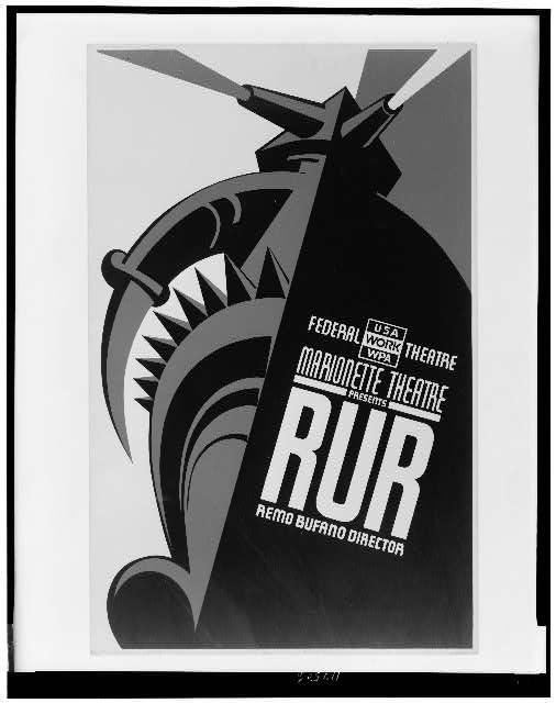 """Federal Theatre - Marionette Theatre presents """"RUR"""" Remo Bufano director."""