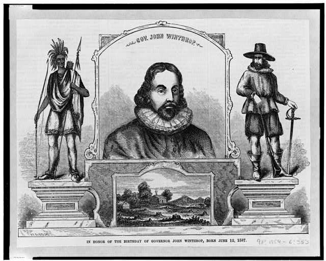 Gov. John Winthrop -- In honor of the birthday of Governor John Winthrop, born June 12, 1587